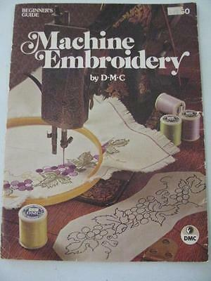 Vintage Machine Embroidery By D.M.C. Beginners Guide Leaflet 1976