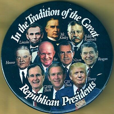 Donald Trump Campaign Button featuring past Republican Presidents