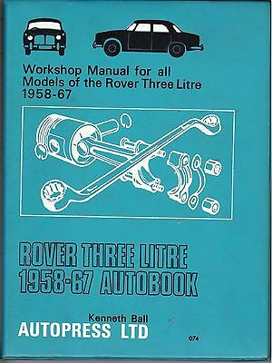 Rover Three Litre 3Ltr Used Autobook Workshop Manual 1958 - 1967