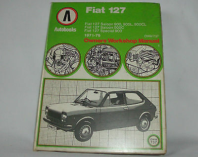 Autobooks Fiat 127 Owners workshop manual OWM737 1971-79