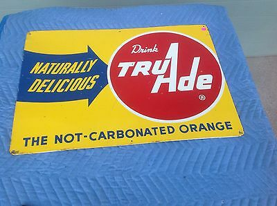 Original Drink TruAde  Carbonated Orange Tin Sign Soda Pop Cola Beverage
