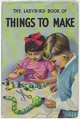 The Ladybird Book of Things to Make