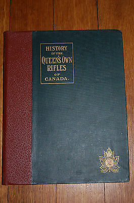 History of the Queens Own Rifles of Canada by Chambers. Published 1901.