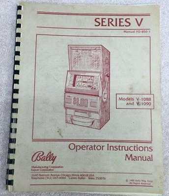 Bally Series V Video Slot Machine V-1088/V-1090 Operator Instructions Manual  A3