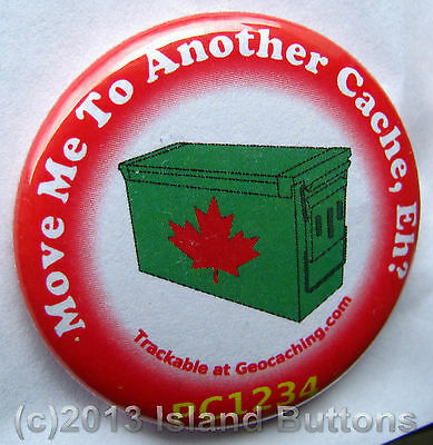 Move Me to Another Cache, Eh? Ammo Can Trackable Button