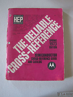 Motorola Semiconductor Cross Reference Guide And Catalog Spring 1973 Edition