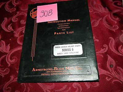 Armstrong Blum Series 6 Operation & Parts Manual # 308