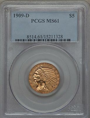 1909-D  Indian Head Half Eagle $5 Gold Pcgs Ms61