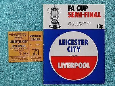 1974 - FA CUP SEMI FINAL PROGRAMME + MATCH TICKET - LEICESTER CITY v LIVERPOOL