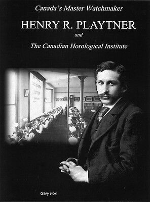 Henry Playtner and the Canadian Horological Institute