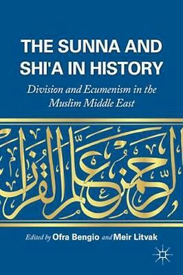 NEW The Sunna And Shi'a In History BOOK (Hardback) Free P&H