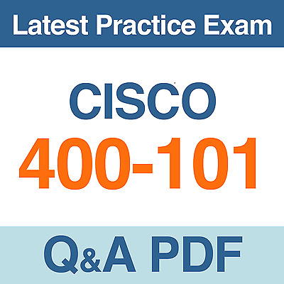 Cisco CCIE Routing and Switching (v5.0)  Practice Test 400-101 Exam Q&A PDF