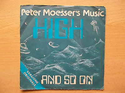 Peter Moesser's Music_High/And So On_45 Giri
