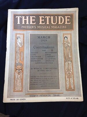 THE ETUDE Presser's Music Magazine MARCH 1919 Real Nice