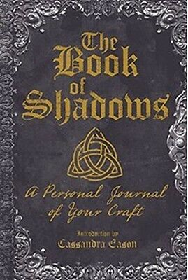 The Book of Shadows, A Personal Journal of Your Craft - Cassandra Eason