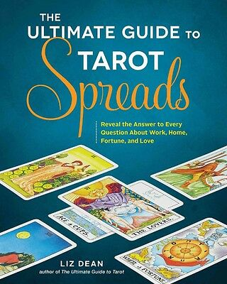 The Ultimate Guide to Tarot Spreads - Dean Liz