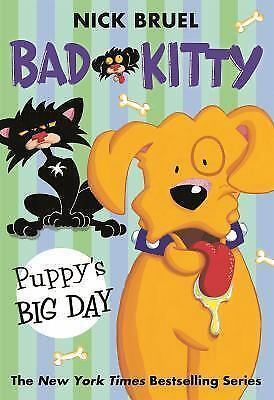 Bad Kitty: Puppy's Big Day by Nick Bruel (2016, Paperback)