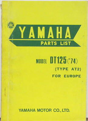 1974 Moto Yamaha Dt 125  Type At2 Europe Parts List En Anglais