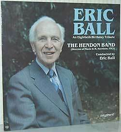 Eric Ball - An Eightieth Birthday Tribute . Hendon Brass Band LP - New Unplayed.