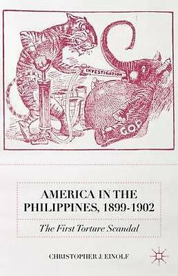 NEW America In The Philippines, 1899-1902 by Christopher J.... BOOK (Hardback)