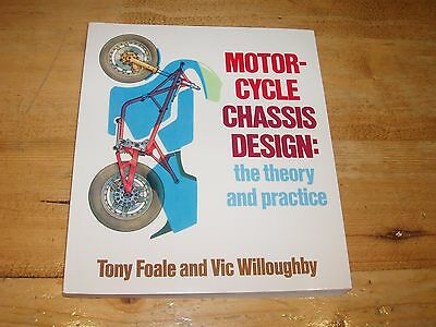 Motor-Cycle Chassis Design - The Theory & Practice. Foal & Willoughby.