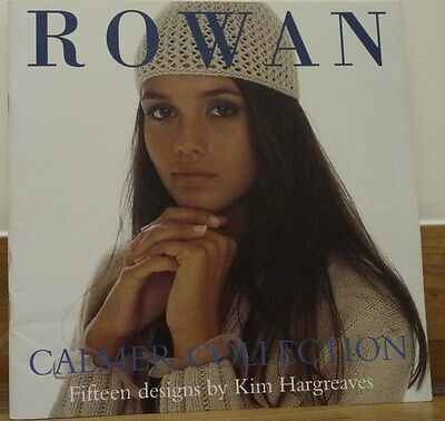 ROWAN Calmer Collection (Fifteen Knitting Pattern Designs by Kim Hargreaves)