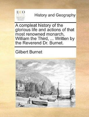NEW A Compleat History Of The Glorious Life And... BOOK (Paperback / softback)