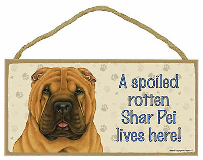 Shar Pei A spoiled rotten Shar Pei lives here! Dog Wood Sign Plaque USA Made NEW