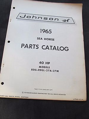JOHNSON OUTBOARD MOTOR Parts Catalog 1965 Sea Horse 40Hp Rds,rdsl,27A,27M