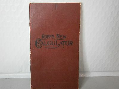 Ropps New Calculator Book Vintage Short Cut Arithmatic Farmer Mechanic Business