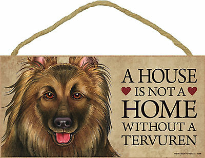 A house is not a home without a Tervuren Dog Wood Sign Plaque - USA Made - NEW