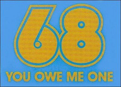 68 You Owe Me One Magnet RM3083