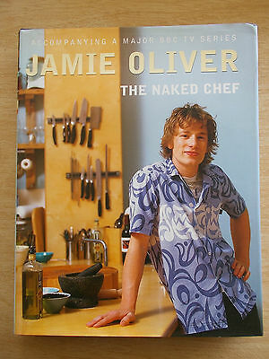 Jamie Oliver~The Naked Chef~Recipes~Cookbook~250pp HBWC~1st Ed 1999