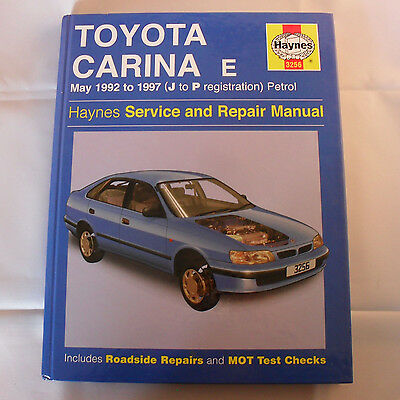 Haynes Workshop Repair Manual For Toyota Carina E. 1992 To 1997. J To P Reg 3256
