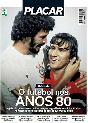 Placar Monthly Issue -  February  2017/ Zico And Socrates On Cover