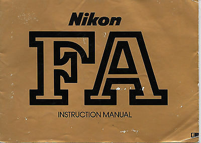 Nikon Instruction Manual for the Nikon FA Engl. Edition