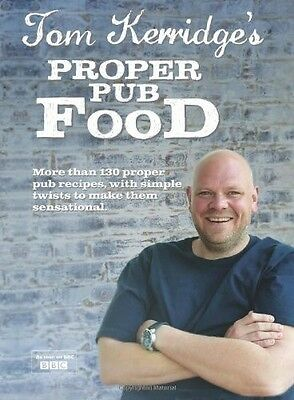 Tom Kerridge's Proper Pub Food Tom Kerridge New Book