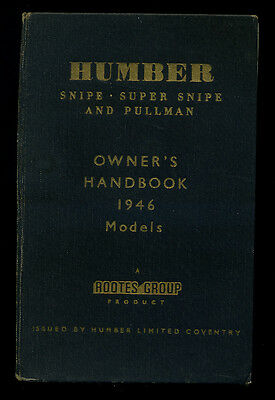 Humber Snipe, Super Snipe and Pullman - Owners Handbook for 1946 Models