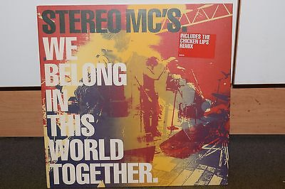 """STEREO MC`S We Belong In This World Together 12"""" Record (Rare/Chicken Lips)"""