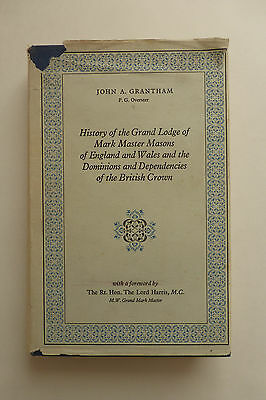 History of the Grand Lodge of Mark Master Masons Signed First Edition