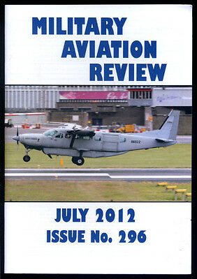 MILITARY AVIATION REVIEW - July 2012 - Issue 296