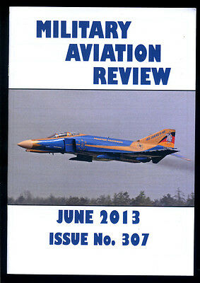 MILITARY AVIATION REVIEW - June 2013 - Issue 307