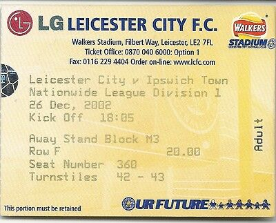 LEICESTER CITY v IPSWICH TOWN 26.12.02 LEAGUE DIV 1 USED TICKET STUB