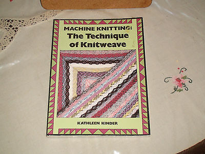 Knitting Machine Book The Techniques Of Knitweave