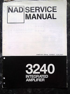 NAD SERVICE MANUAL for 3240 Integrated Amplifier