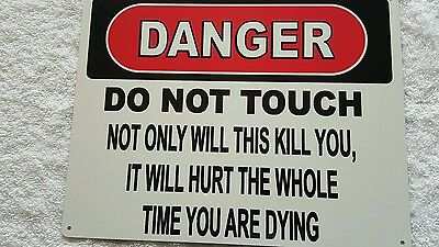 """""""danger"""" Do Not Touch Metal Sign Made In The Usa"""