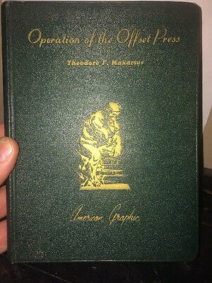 Operation Of The OffSet Press. By Theodore Makarius. American Graphic Inc.