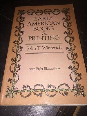 Early American Books And Printing John T.winterich