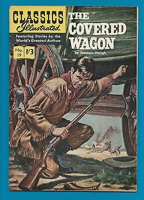 Classics Illustrated Comic Book # 19 The Covered Wagon  #078
