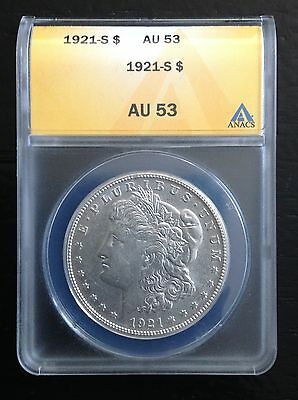 1921S Morgan Silver Dollar   Anacs Graded Au53